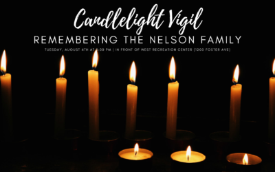 TUESDAY CANDLELIGHT VIGIL FOR THE NELSON FAMILY