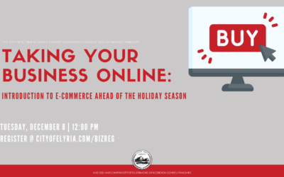 City of Elyria Invites Entrepreneurs and Local Business Owners for Virtual Lunch & Learn Session on E-Commerce Ahead of Holiday Shopping Season